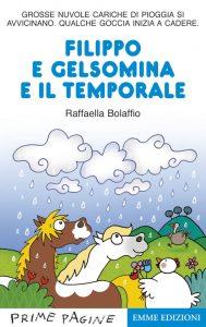 Filippo e Gelsomina e il temporale - Bolaffio | Emme Edizioni | 9788860795731