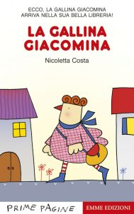 La gallina Giacomina - Costa | Emme Edizioni | 9788860797322