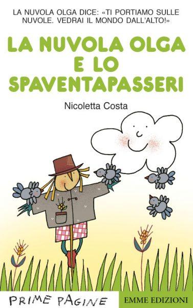 La nuvola Olga e lo spaventapasseri - Costa | Emme Edizioni | 9788860798800