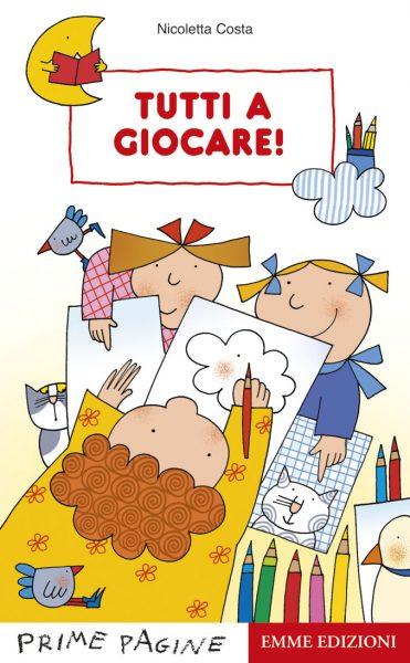 Tutti a giocare! - Costa | Emme Edizioni | 9788860797292