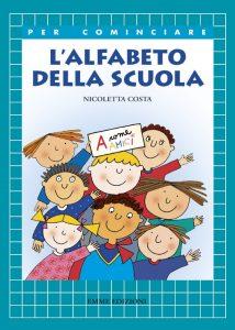 L'alfabeto della scuola - Costa | Emme Edizioni | 9788879276856