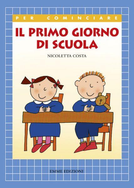 Il primo giorno di scuola - Costa | Emme Edizioni | 9788879279550