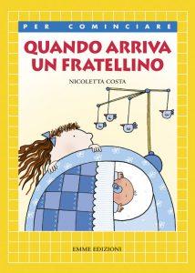 Quando arriva un fratellino - Costa | Emme Edizioni | 9788860790279