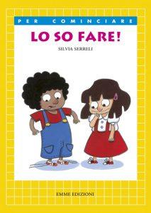 Lo so fare! - Serreli | Emme Edizioni | 9788860797926