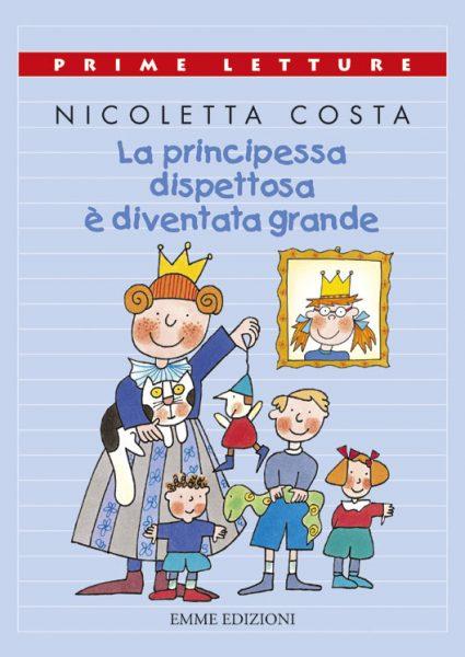 La principessa dispettosa è diventata grande - Costa   Emme Edizioni   9788879275378