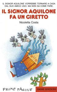 Il signor Aquilone fa un giretto - Costa | Emme Edizioni | 9788879274395