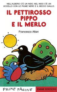 Il pettirosso Pippo e il merlo - Altan | Emme Edizioni | 9788879274463