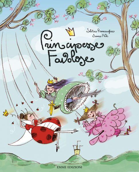 Principesse favolose vol. III - Roncaglia/Not   Emme Edizioni   9788860797896