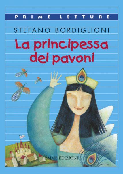 La Principessa dei pavoni - Bordiglioni | Emme Edizioni | 9788860790491