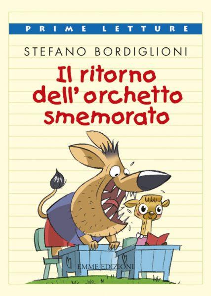 Il ritorno dell'orchetto smemorato - Bordiglioni | Emme Edizioni | 9788860792273