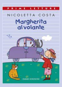 Margherita al volante - Costa | Emme Edizioni | 9788860796134
