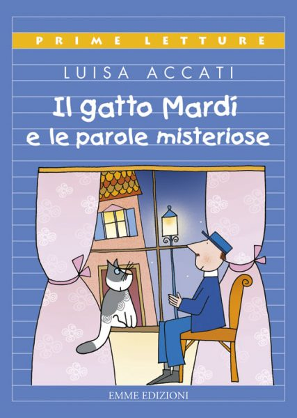 Il gatto Mardì e le parole misteriose - Accati/Costa | Emme Edizioni | 9788860799371