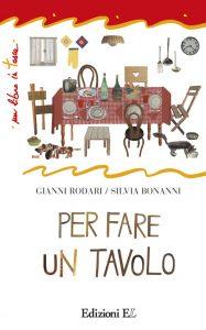 Per fare un tavolo - Rodari/Bonanni | Edizioni EL | 9788847725409
