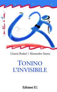 Tonino l'invisibile - Rodari/Sanna | Edizioni EL | 9788847727625