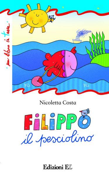Filippo il pesciolino - Costa | Edizioni EL | 9788847728141