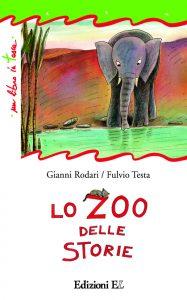 Lo zoo delle storie - Rodari/Testa | Edizioni EL | 9788847728288