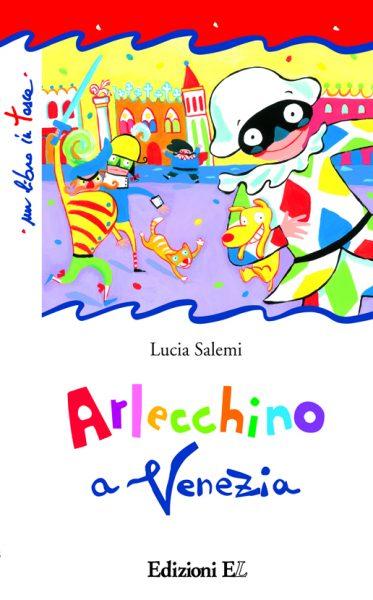 Arlecchino a Venezia - Salemi   Edizioni EL   9788847728639
