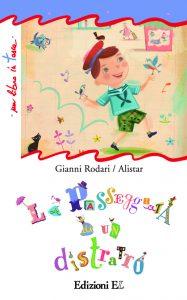 La passeggiata di un distratto - Rodari/Alistar | Edizioni EL | 9788847727465