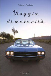 Viaggio di maturità - Gambetta | Edizioni EL | 9788847724785