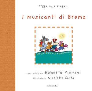 I musicanti di Brema - Grimm/Costa | Edizioni EL | 9788847713871