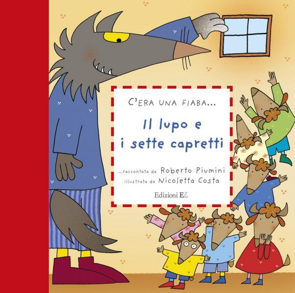Il lupo e i sette capretti - Piumini/Costa | Edizioni EL | 9788847726932