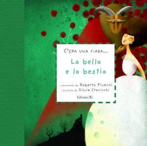 La bella e la bestia - Piumini/Crocicchi | Edizioni EL | 9788847727922