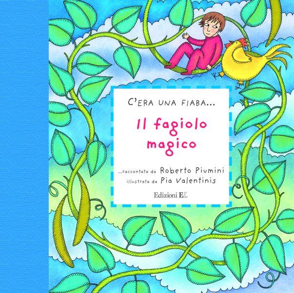 Il fagiolo magico - Piumini/Valentinis | Edizioni EL | 9788847728066