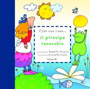 Il principe ranocchio - Piumini/Costa | Edizioni EL | 9788847728592