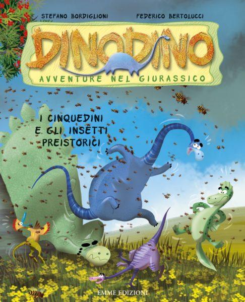 I Cinquedini e gli insetti preistorici - Bordiglioni/Bertolucci | Emme Edizioni | 9788860796141