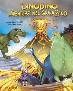 Dinodino - Avventure nel Giurassico vol. I - Bordiglioni/Bertolucci | Emme Edizioni | 9788860796363