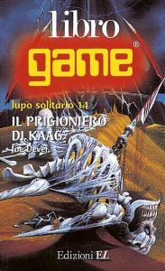 Il prigioniero di Kaag - Dever | Edizioni EL | 9788870683677