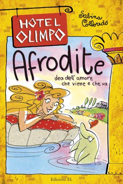 Afrodite - Dea dell'amore che viene e che va - Colloredo | Edizioni EL | 9788847722057