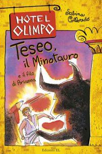 Teseo, il Minotauro e il filo di Arianna - Sabina Colloredo