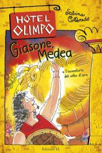 Giasone, Medea e l'avventura del vello d'oro - Sabina Colloredo