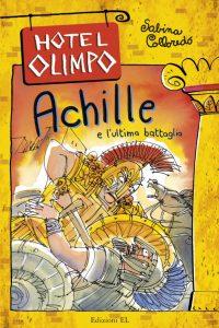 Achille e l'ultima battaglia - Sabina Colloredo