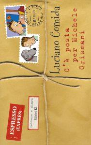 C'è posta per Michele Crismani - Comida | Edizioni EL | 9788847713758
