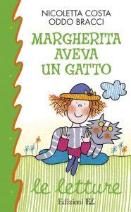 Margherita aveva un gatto - Bracci/Costa V | Edizioni EL | 9788870680300