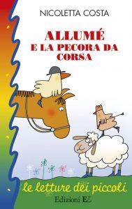 Allumé e la pecora da corsa - Nicoletta Costa