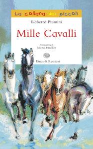 Mille cavalli - Piumini | Einaudi Ragazzi | 9788879265898