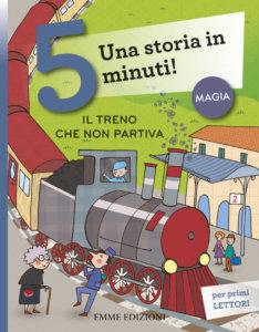 Il treno che non partiva - Piumini/Bolaffio | Emme Edizioni | 9788867144228
