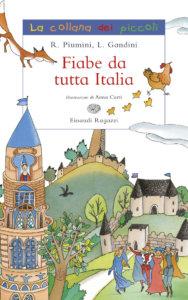 Fiabe da tutta Italia - Gandini-Piumini/Curti | Einaudi Ragazzi | 9788879268134