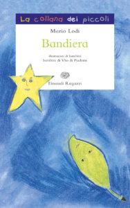 Bandiera - Lodi | Einaudi Ragazzi | 9788879268561