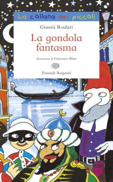 La gondola fantasma - Rodari/Altan | Einaudi Ragazzi | 9788879268967