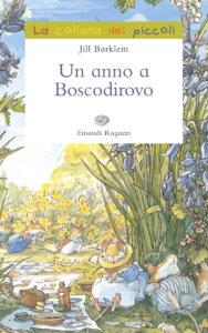 Un anno a Boscodirovo - Barklem | Einaudi Ragazzi | 9788879268981