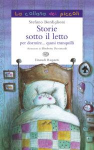 Storie sotto il letto - Bordiglioni/Decontardi | Einaudi Ragazzi | 9788879269032