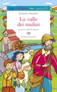 La valle dei mulini - Piumini/Mariani | Einaudi Ragazzi | 9788879269438