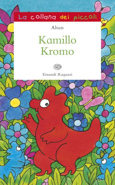 Kamillo Kromo - Altan | Einaudi Ragazzi | 9788879269896
