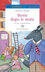 Storie dopo le storie - Masini/Mariani | Einaudi Ragazzi | 9788879269940