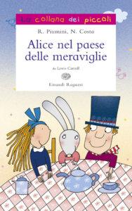 Alice nel paese delle meraviglie - Piumini/Costa | Einaudi Ragazzi | 9788879269957