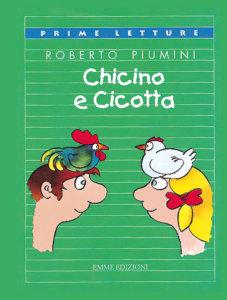 Chicino e Cicotta - Piumini/Altan | Emme Edizioni | 9788879272988